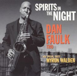 Dan Faulk - Spirits in the Night