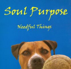 Soul Purpose - Needful Things