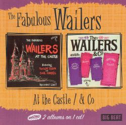 The Fabulous Wailers at the Castle/The Wailers and Co.