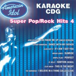 American Idol Super Pop/Rock Hits, Vol  4 - Karaoke | Songs, Reviews