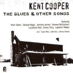 Kent Cooper - The Blues & Other Songs, Vol. 2