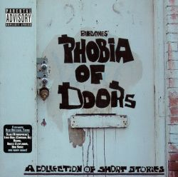 Fred Ones - Fred Ones' Phobia Of Doors: A Collection Of Short Stories