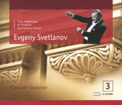 The Anthology of Russian Symphony Music, Vol. 3: Alexander Glazunov