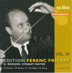 Edition Ferenc Fricsay, Vol. 11: Rossini - Stabat Mater
