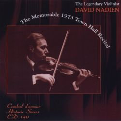 David Nadien - The Memorable 1973 Town Hall Recital