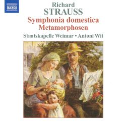 Richard Strauss: Symphonia Domestica; Metamorphosen