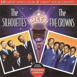 The Five Crowns / The Silhouettes - The Silhouettes Meet The Five Crowns