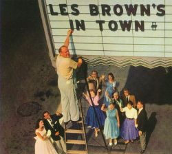 Les Brown & His Band of Renown - Les Brown's In Town!