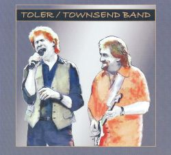 The Toler/Townsend Band - The Toler/Townsend Band