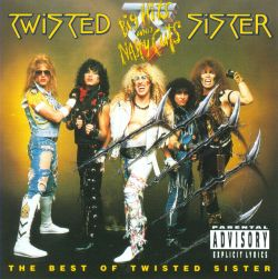 Big Hits and Nasty Cuts: The Best of Twisted Sister