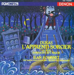 Dukas: L'Apprenti Sorcier; La Peri; Symphony in C major