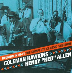 Reunion in Hi-Fi: The Complete Classic Sessions
