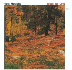 Tete Montoliu - Songs for Love