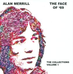 Alan Merrill - The Face of '69