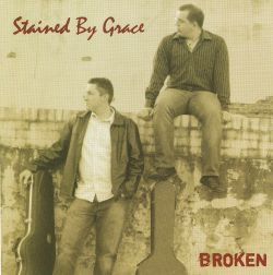 Stained By Grace - Broken