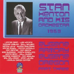 Stan Kenton & His Orchestra - At The Armory, Eugene, Oregon, 1953 Part III