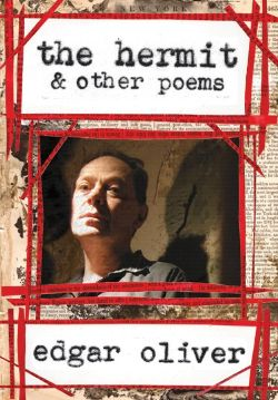 Edgar Oliver - The Hermit & Other Poems