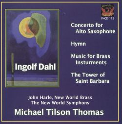 Defining Dahl: The Music of Ingolf Dahl