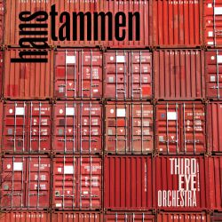 Hans Tammen and the Third Eye Orchestra