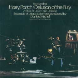 Harry Partch: Delusion of the Fury