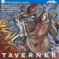 Oliver Knussen - Taverner: An Opera in Two Acts