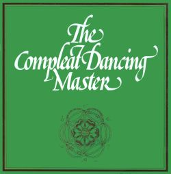 Ashley Hutchings - The Compleat Dancing Master