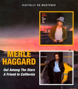 Out Among the Stars/A Friend in California - Merle Haggard ...