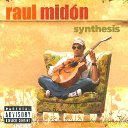 Raul Midón - Synthesis