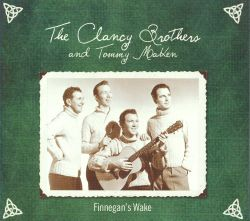 The Clancy Brothers / Tommy Makem - Finnegan's Wake