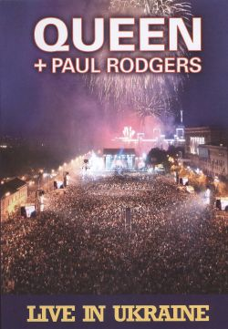 Queen / Paul Rodgers - Live In Ukraine