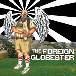 The Foreign Globester