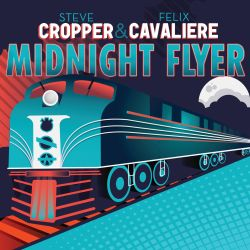 Steve Cropper / Felix Cavaliere - Midnight Flyer