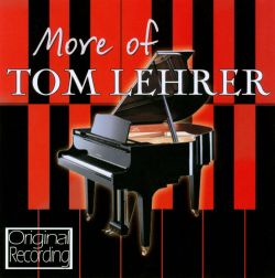 More of Tom Lehrer