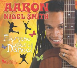 Aaron Nigel Smith - Everyone Loves to Dance!