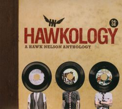 Hawkology: A Hawk Nelson Anthology
