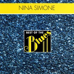 Nina Simone - Best of the Blues: Nina Simone - Porgy