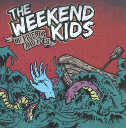 The Weekend Kids - Of Friends and Foes