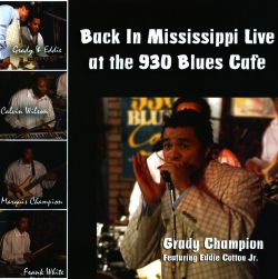 Back in Mississippi: Live at the 930 Blues Cafe