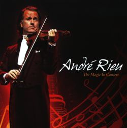 André Rieu - The Magic in Concert