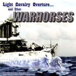 Light Cavalry Overture... and other Warhorses