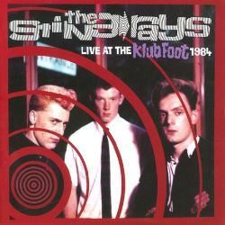 The Stingrays - Live at the Klub Foot 1984