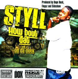 Styll - How Bout Datt, Vol.1: On Da Clock