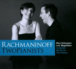 Luís Magalhães / Nina Schumann / TwoPianists - Rachmaninov: Complete Works for Two Pianos