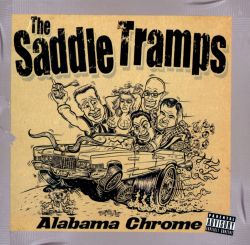 The Saddle Tramps - Alabama Chrome