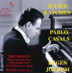 Beethoven: Piano Concerto No. 4; Cello Sonata No. 5 & 32 Variations in C minor; Bach: Partita