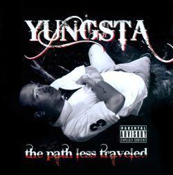 The Path Less Traveled - Yungsta
