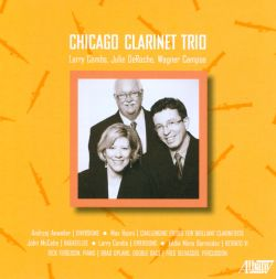 Chicago Clarinet Trio - Chicago Clarinet Trio plays Anweiler, Raimi, McCabe, Combs & Mora