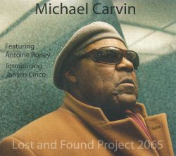 Michael Carvin - Lost and Found Project 2065