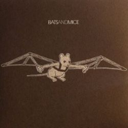 Bats & Mice - Back In Bat