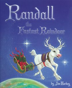 Charles Seaton - Randall the Fastest Reindeer